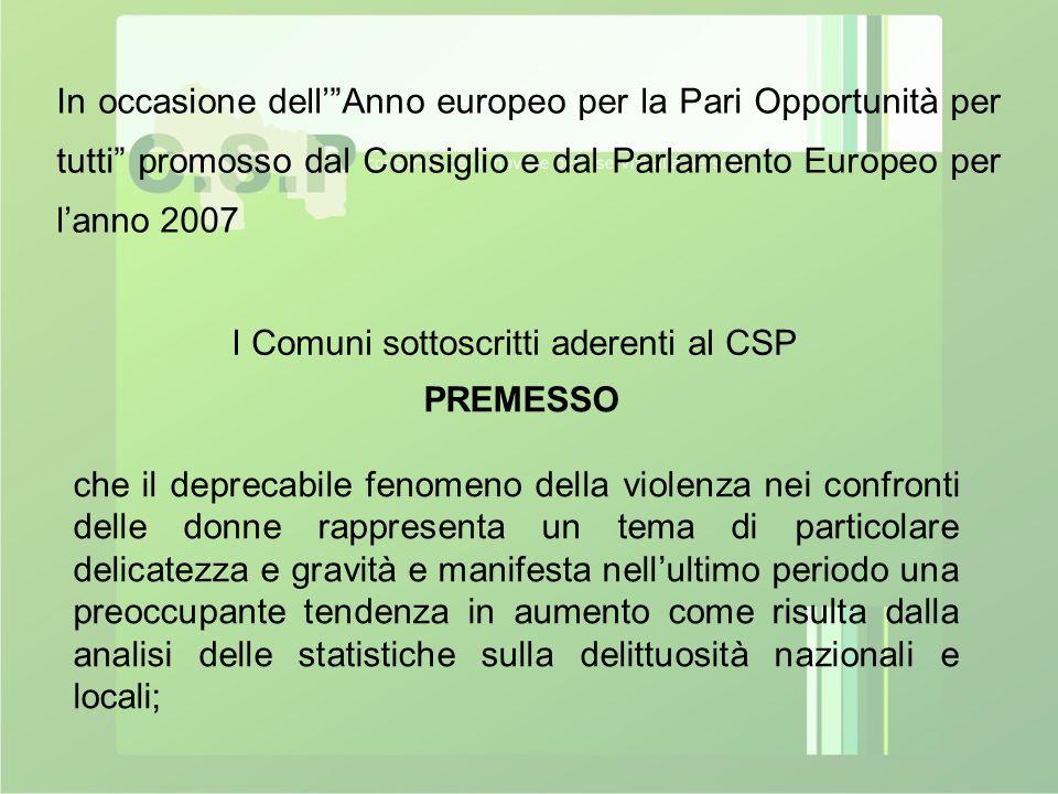 """In occasione dell'""""Anno europeo per la Pari Opportunità per tutti"""" promosso dal Consiglio e dal Parlamento Europeo per l'anno 2007 I Comuni sottoscrit"""