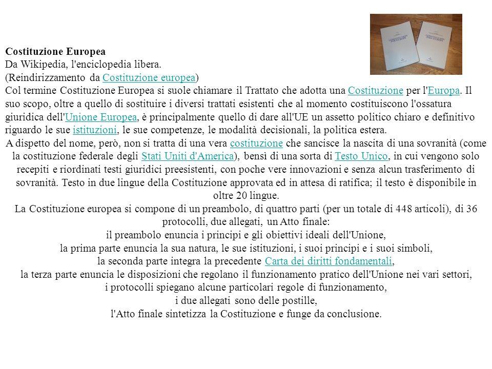 Costituzione Europea Da Wikipedia, l'enciclopedia libera. (Reindirizzamento da Costituzione europea)Costituzione europea Col termine Costituzione Euro