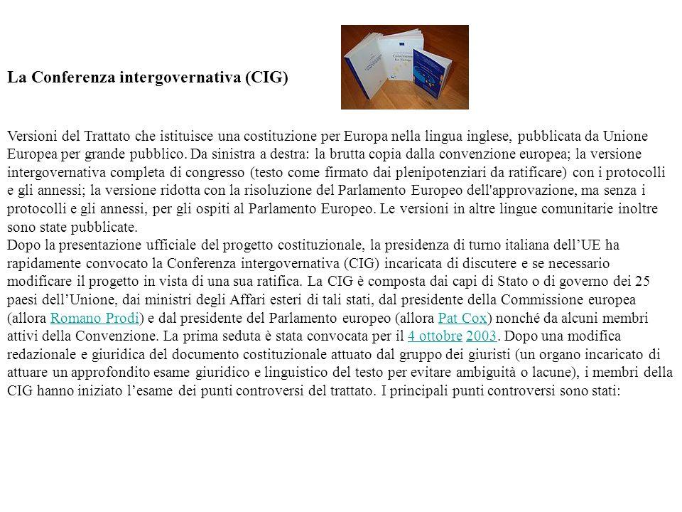 La Conferenza intergovernativa (CIG) Versioni del Trattato che istituisce una costituzione per Europa nella lingua inglese, pubblicata da Unione Europ