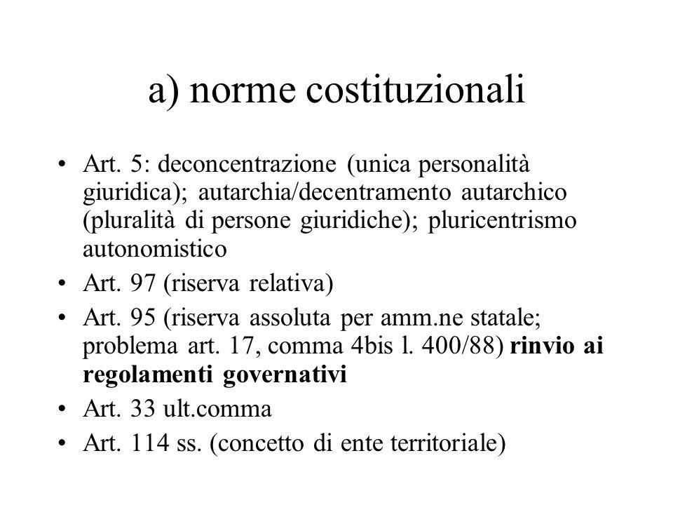 b) norme ordinarie Art.4 l. n.