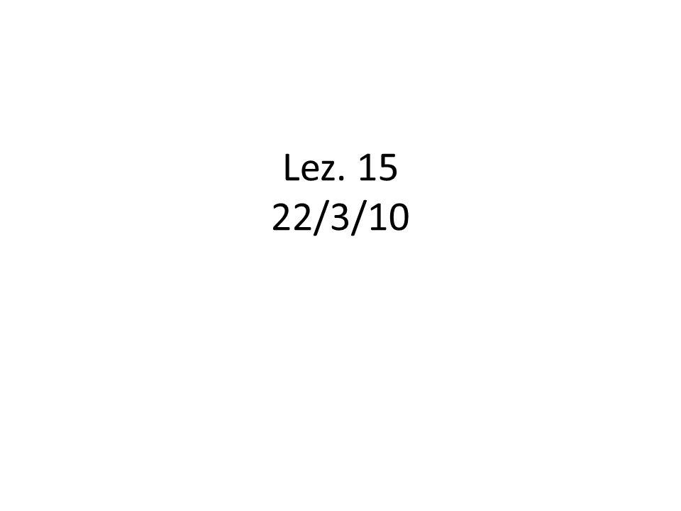 Lez. 15 22/3/10