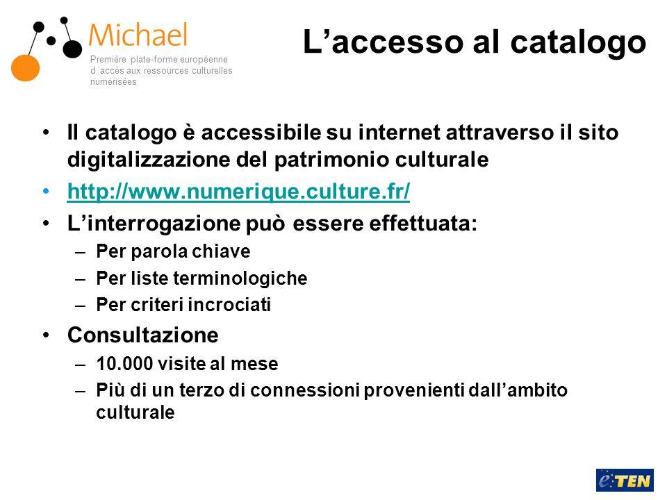 L'accesso al catalogo Il catalogo è accessibile su internet attraverso il sito digitalizzazione del patrimonio culturale http://www.numerique.culture.