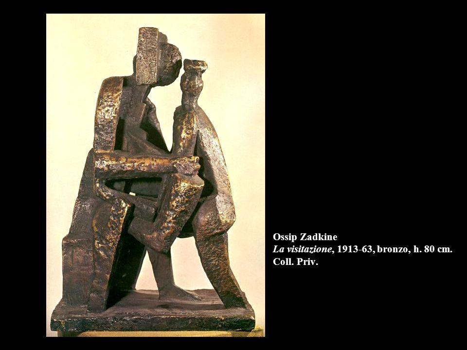 Ossip Zadkine La visitazione, 1913-63, bronzo, h. 80 cm. Coll. Priv.