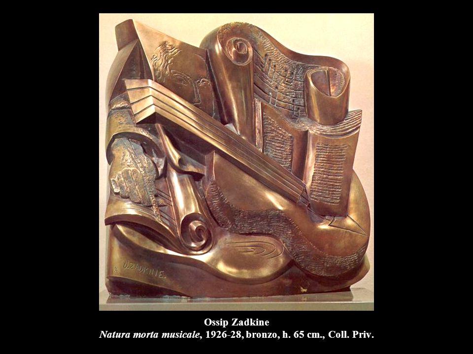 Ossip Zadkine Natura morta musicale, 1926-28, bronzo, h. 65 cm., Coll. Priv.