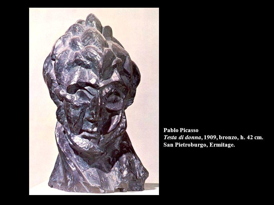 Pablo Picasso Testa di donna, 1909, bronzo, h. 42 cm. San Pietroburgo, Ermitage.