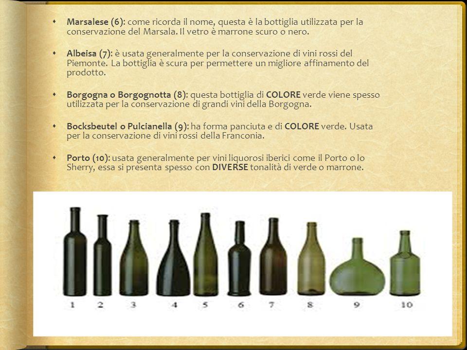  Marsalese (6): come ricorda il nome, questa è la bottiglia utilizzata per la conservazione del Marsala. Il vetro è marrone scuro o nero.  Albeisa (
