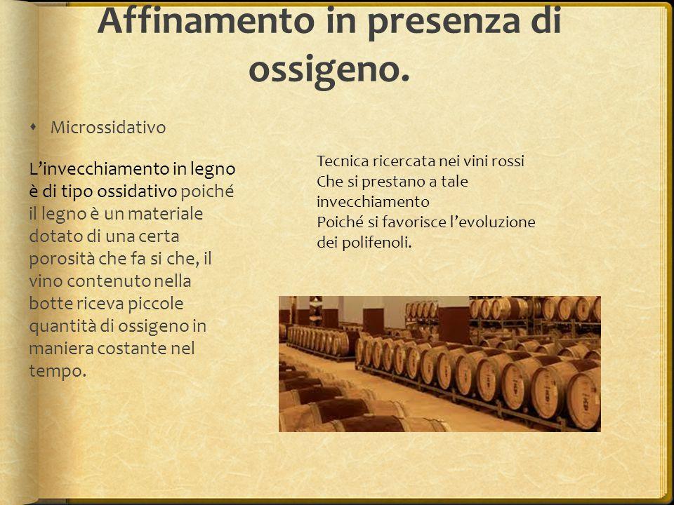 Le bottiglie  Il vino è pronto quando trascorso il necessario periodo di affinamento o maturazione.