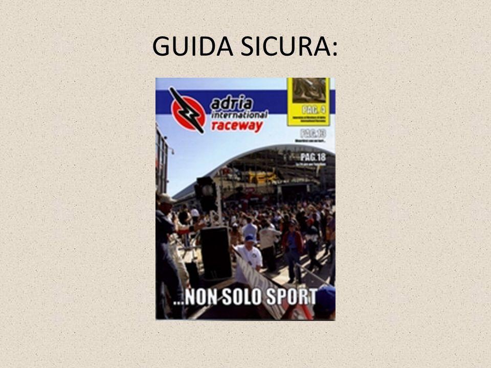 GUIDA SICURA: