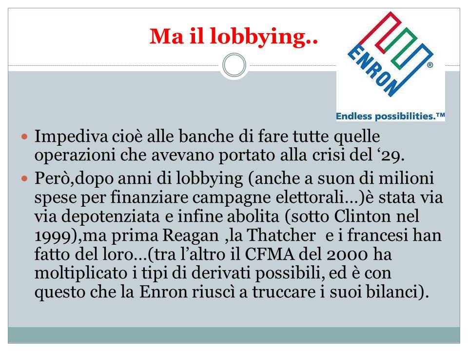 Ma il lobbying..
