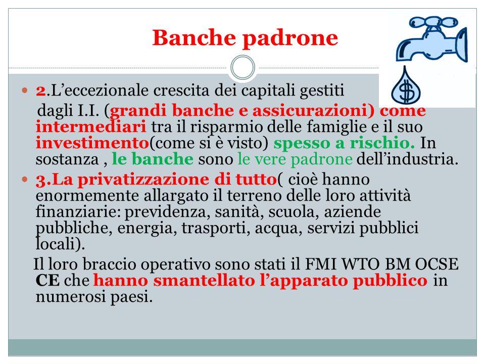 Banche padrone 2.L'eccezionale crescita dei capitali gestiti dagli I.I.