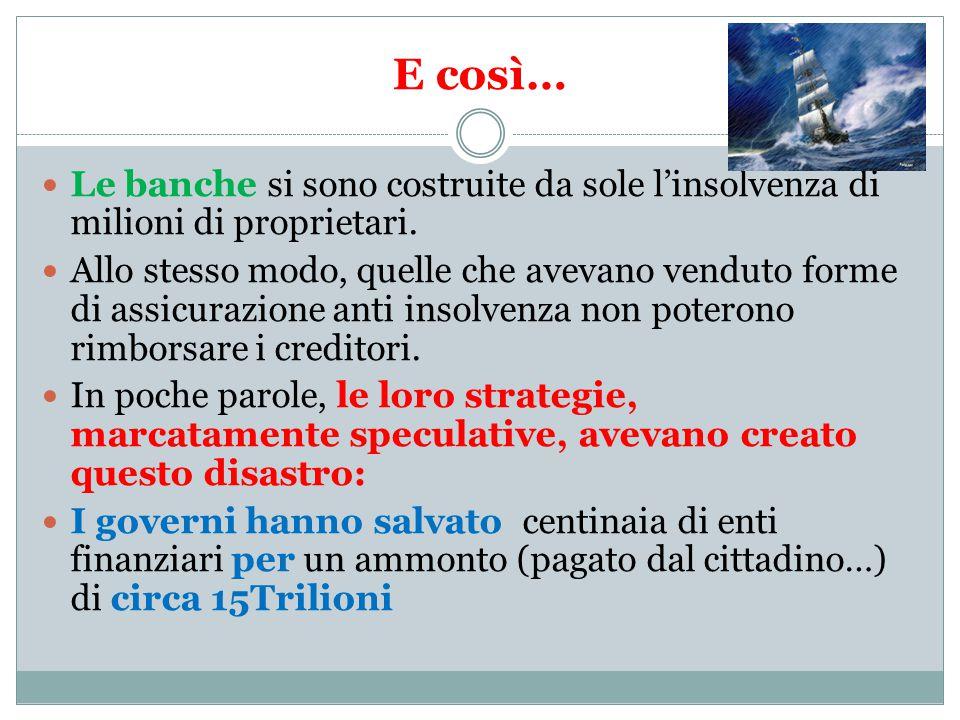 Lo sviluppo patologico Ma l'attore principale è : lo sviluppo patologico della finanza negli anni 80.