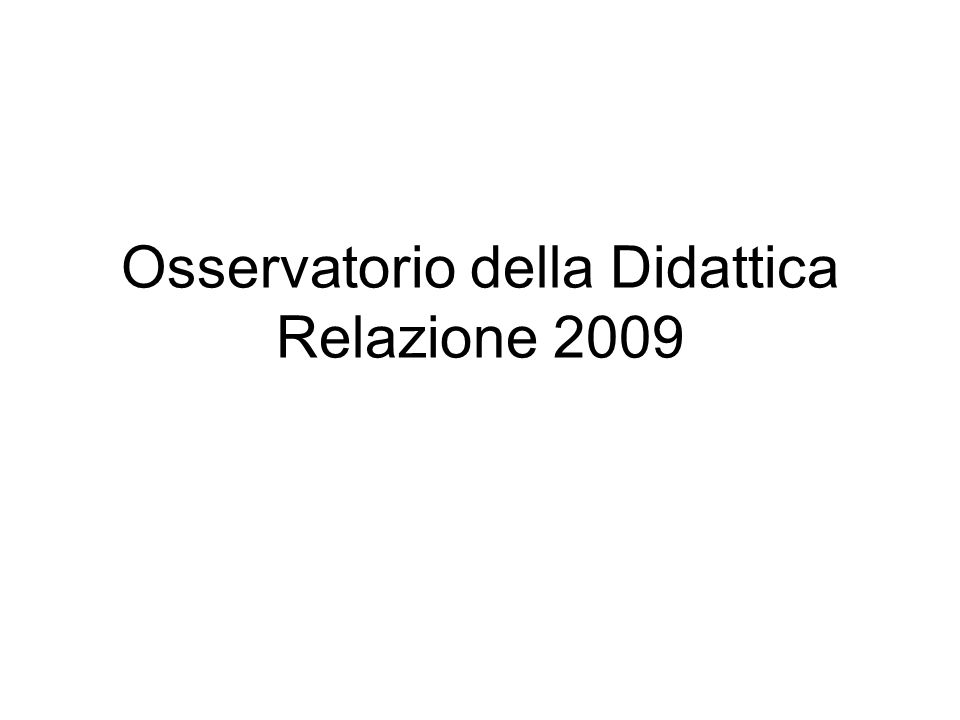 Osservatorio della Didattica Relazione 2009