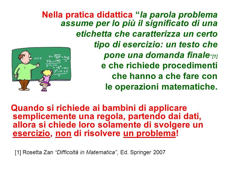 Gli alunni elaborano modelli distinti e indipendenti di problema reale e problema scolatico .