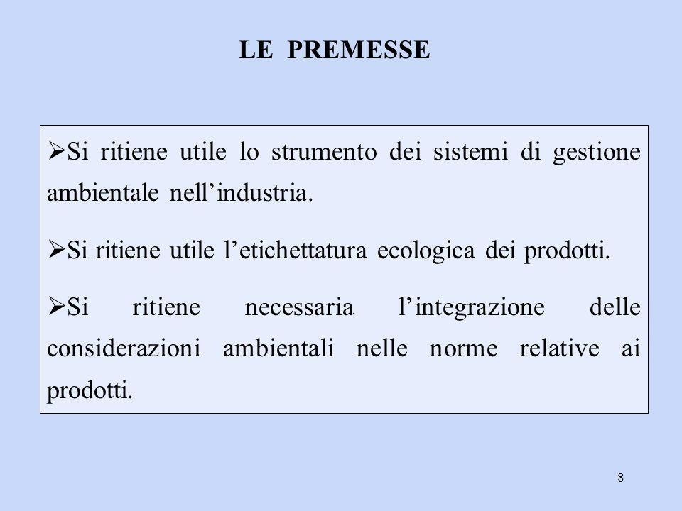 39 L'analisi d'inventario (LCI), comprende la raccolta dei dati e dei procedimenti di calcolo che consentono di quantificare i flussi in entrata e in uscita da un sistema-prodotto. Verranno quindi identificati e quantificati i consumi di risorse (materie prime, acqua, prodotti riciclati), di energia (termica ed elettrica) e le emissioni in aria, acqua e suolo.