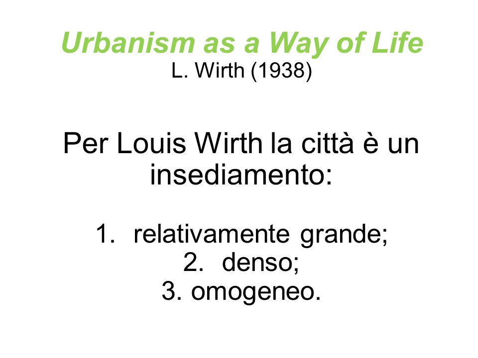 Gli sviluppi dell approccio ecologico 1.Ruth Glass (1964); 2.Jane Jacobs (1961); 3.Lamarche (1976); 4.Martinotti (1993);