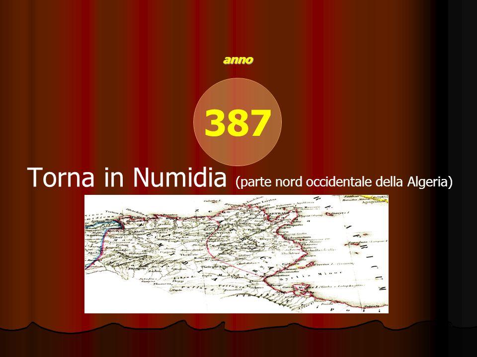 387 Torna in Numidia (parte nord occidentale della Algeria)