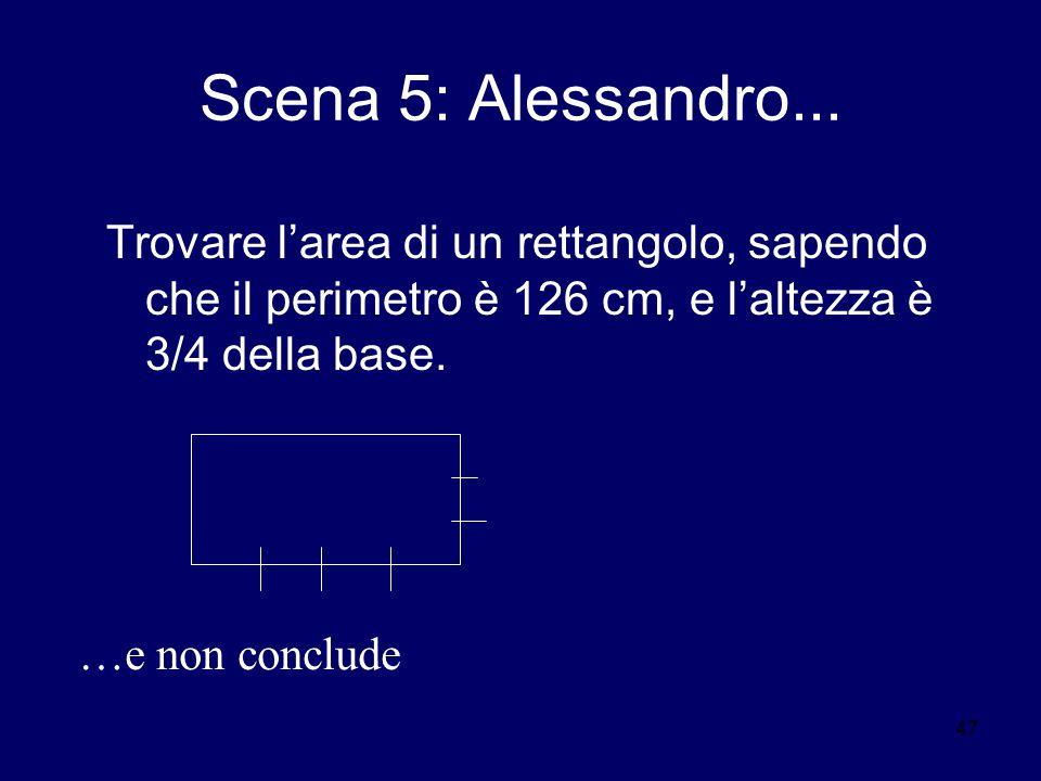 47 Scena 5: Alessandro...
