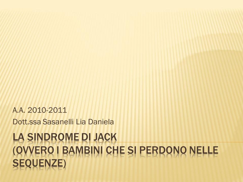 A.A. 2010-2011 Dott.ssa Sasanelli Lia Daniela