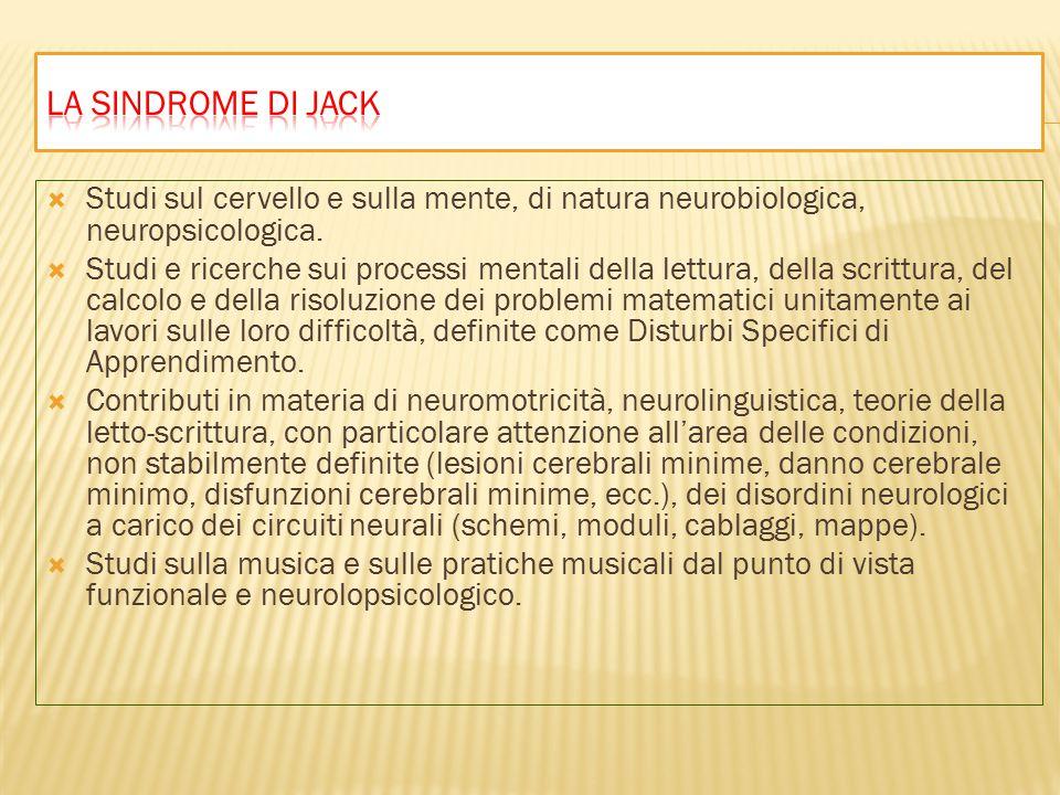  Studi sul cervello e sulla mente, di natura neurobiologica, neuropsicologica.
