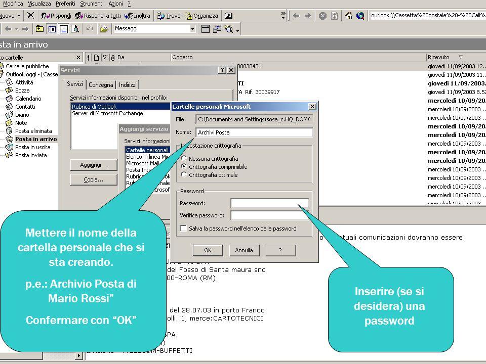 Verificare che sia stato aggiunto il servizio appena creato (Archivio Posta.. ) Confermare con OK