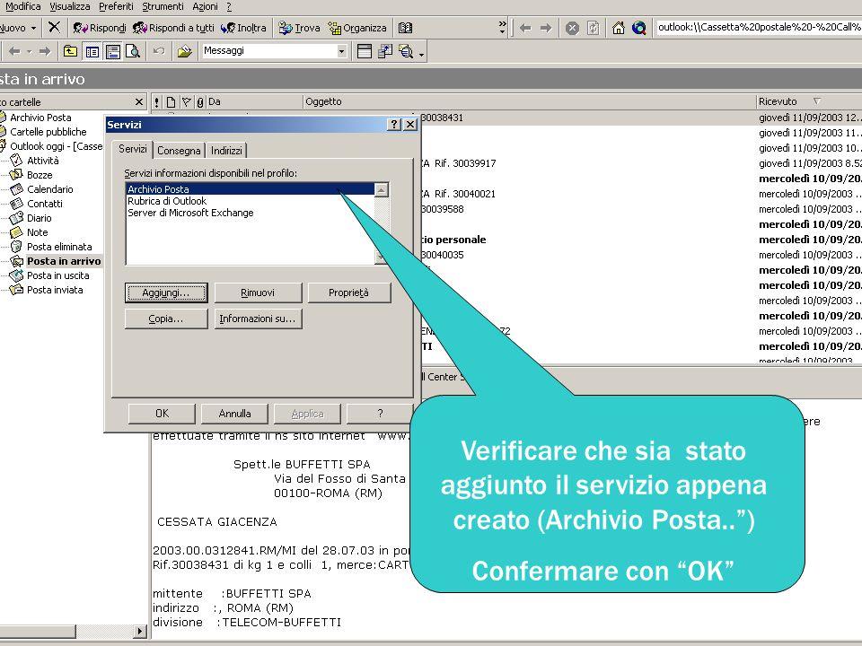 """Verificare che sia stato aggiunto il servizio appena creato (Archivio Posta.."""") Confermare con """"OK"""""""