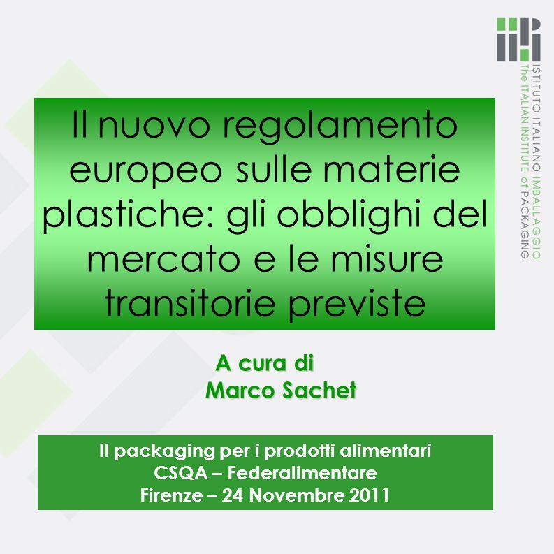 Articolo 15 Dichiarazione di conformità In chiaro l'identità e l'indirizzo di chi emette la dichiarazione Vale anche per i prodotti semilavorati Articolo 16 Documenti giustificativi