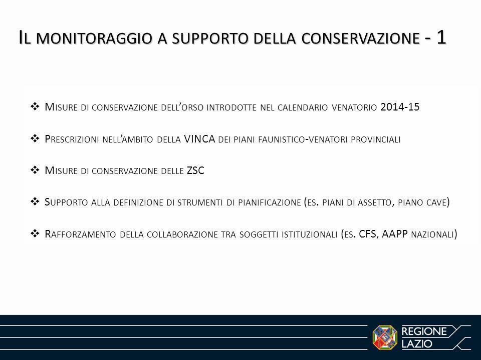  M ISURE DI CONSERVAZIONE DELL ' ORSO INTRODOTTE NEL CALENDARIO VENATORIO 2014-15  P RESCRIZIONI NELL ' AMBITO DELLA VINCA DEI PIANI FAUNISTICO - VE