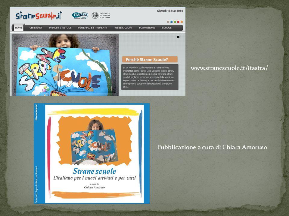 www.stranescuole.it/itastra/ Pubblicazione a cura di Chiara Amoruso
