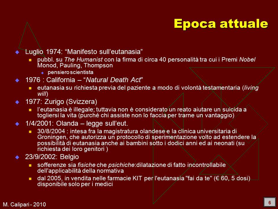M. Calipari - 2010 6 Epoca attuale  Luglio 1974: Manifesto sull'eutanasia pubbl.