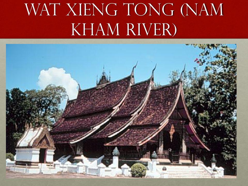 Wat xieng tong (Nam kham river) Wat xieng tong (Nam kham river)