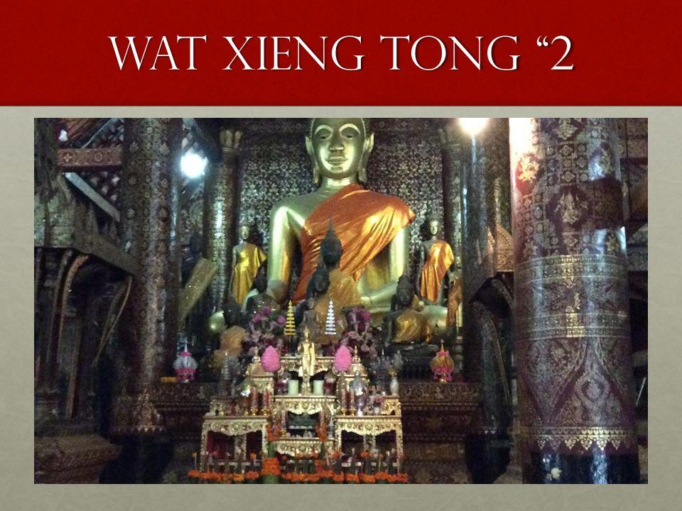 """Wat xieng tong """"2"""