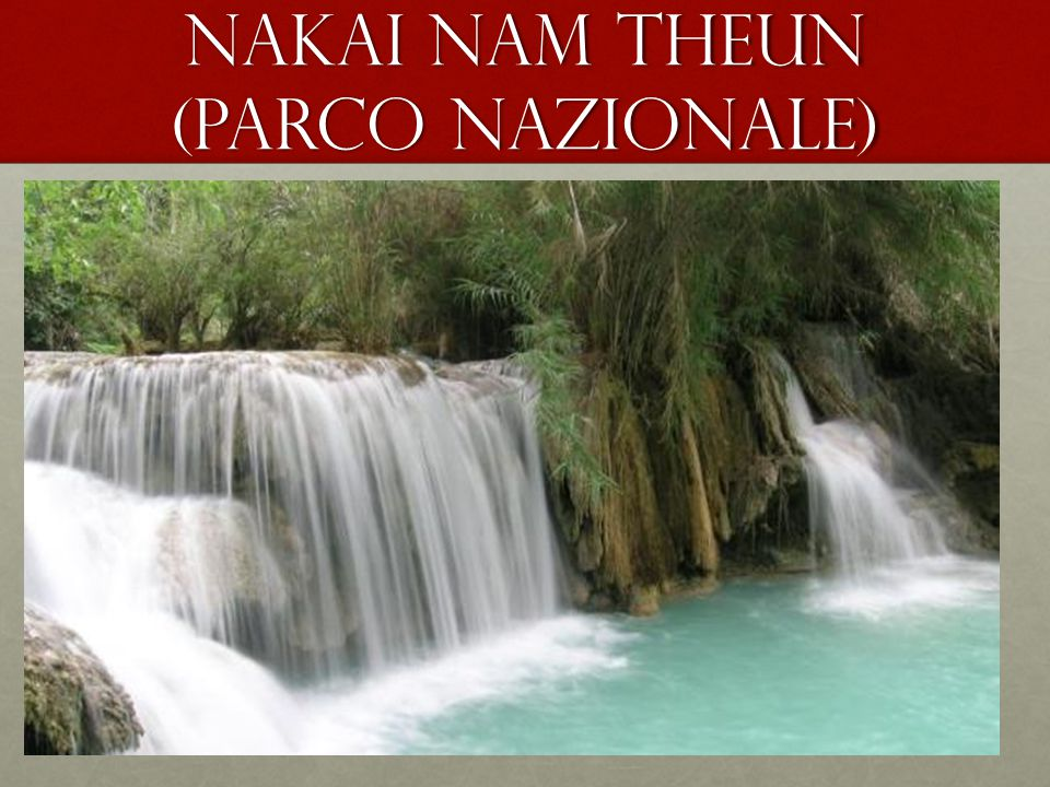 Nakai nam theun (parco nazionale)