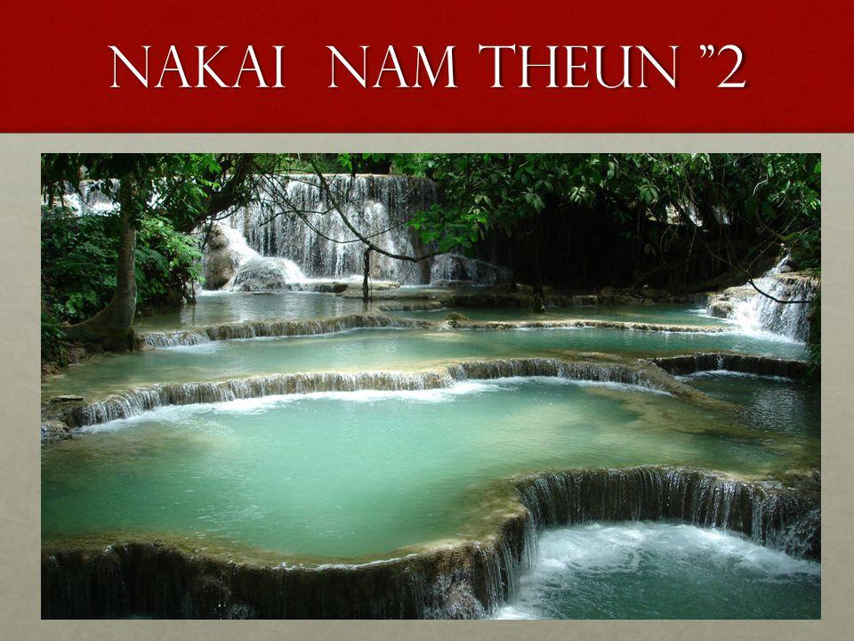 """Nakai nam theun """"2"""