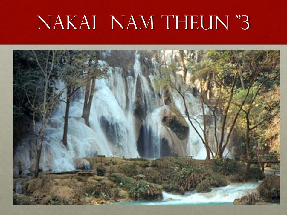"""Nakai nam theun """"3"""