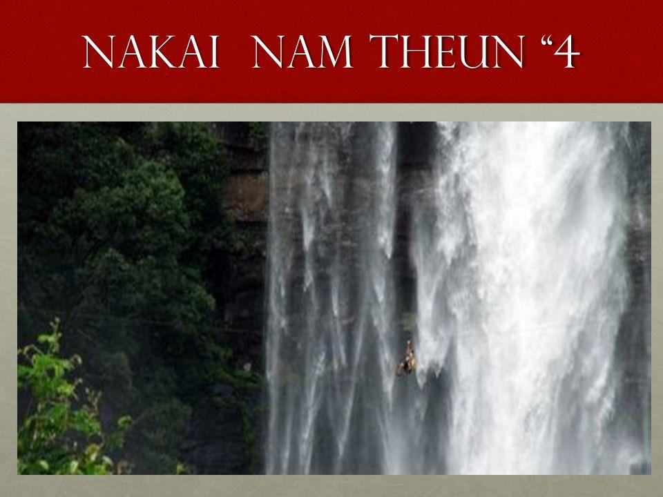 """Nakai nam theun """"4"""