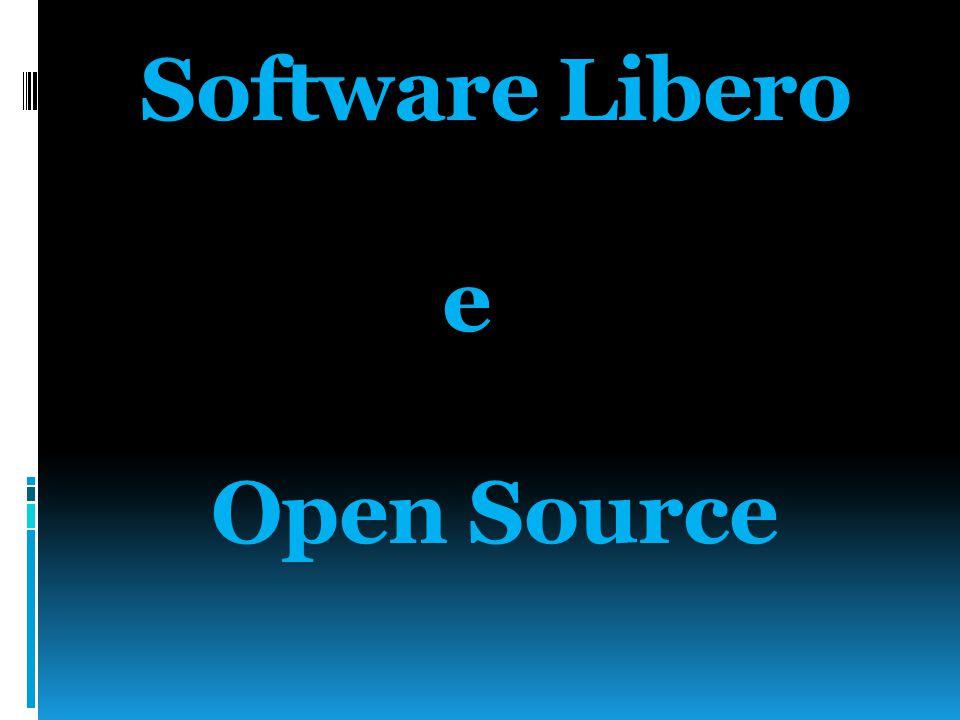 Software Libero e Open Source