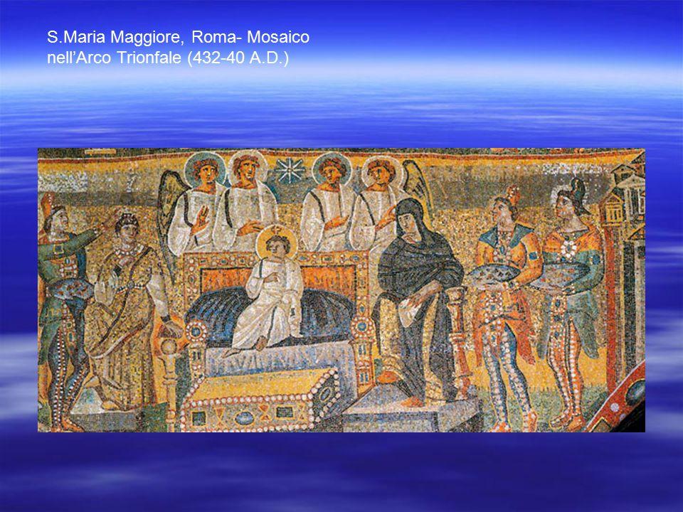 S.Maria Maggiore, Roma- Mosaico nell'Arco Trionfale (432-40 A.D.)