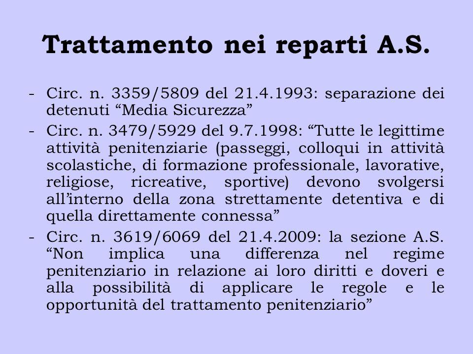 """Trattamento nei reparti A.S. -Circ. n. 3359/5809 del 21.4.1993: separazione dei detenuti """"Media Sicurezza"""" -Circ. n. 3479/5929 del 9.7.1998: """"Tutte le"""