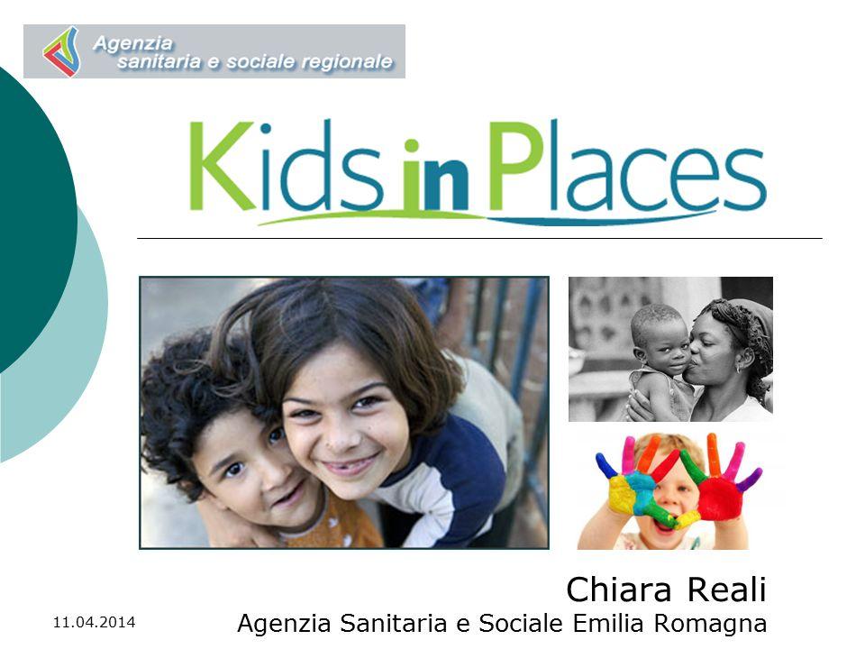 11.04.2014 Chiara Reali Agenzia Sanitaria e Sociale Emilia Romagna