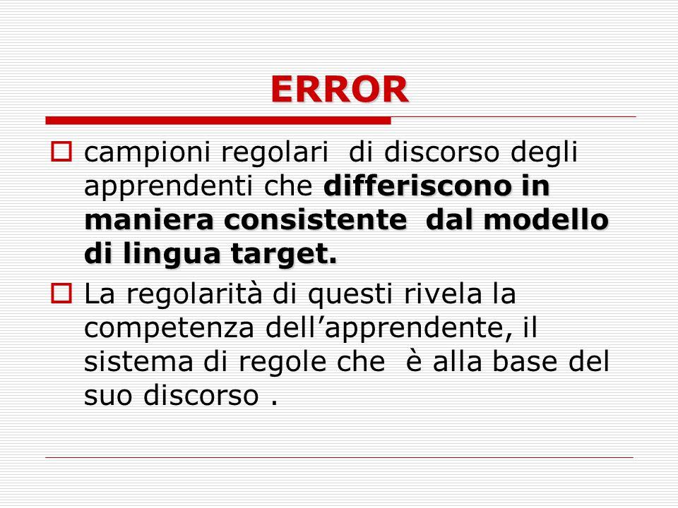 ERROR differiscono in maniera consistente dal modello di lingua target.