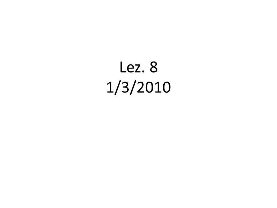 Lez. 8 1/3/2010