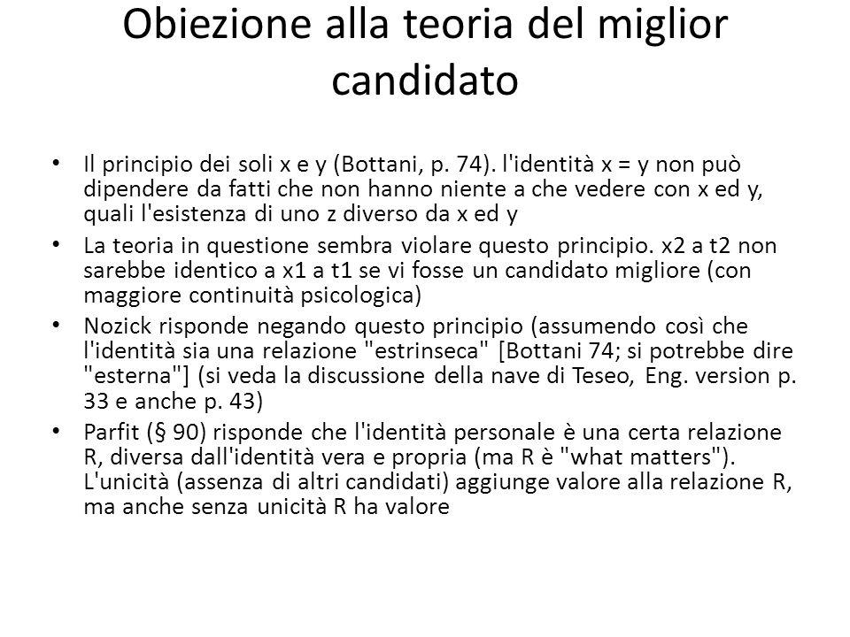 Obiezione alla teoria del miglior candidato Il principio dei soli x e y (Bottani, p.
