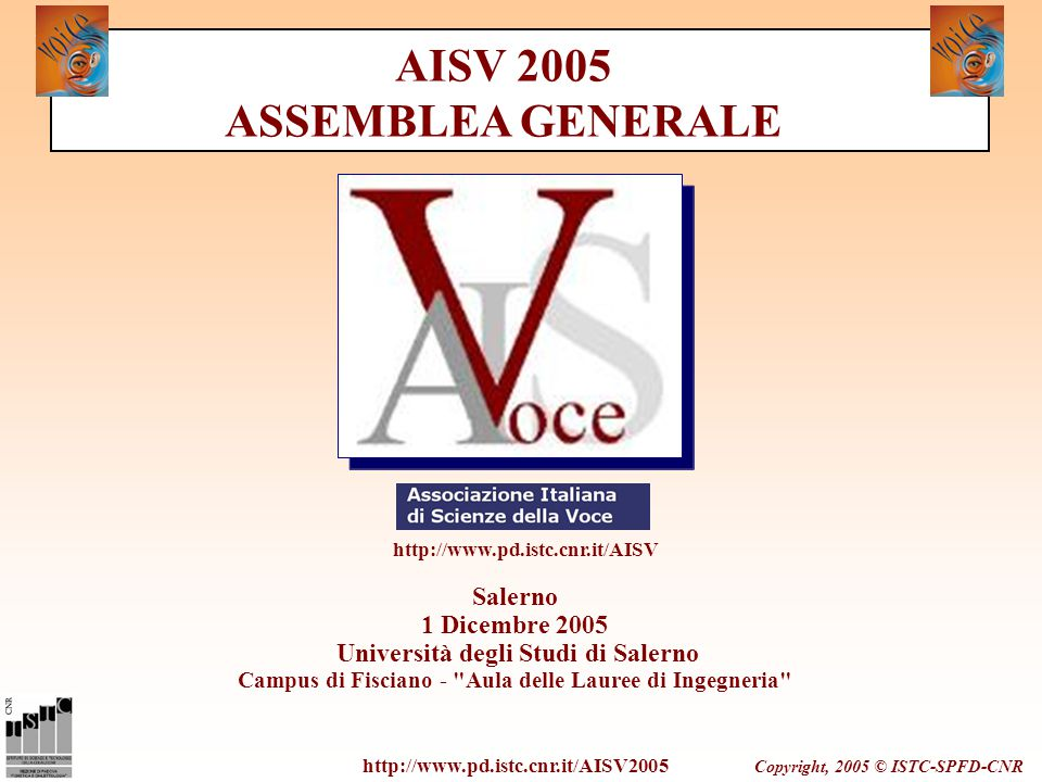 Copyright, 2005 © ISTC-SPFD-CNR Salerno 1 Dicembre 2005 Università degli Studi di Salerno Campus di Fisciano -