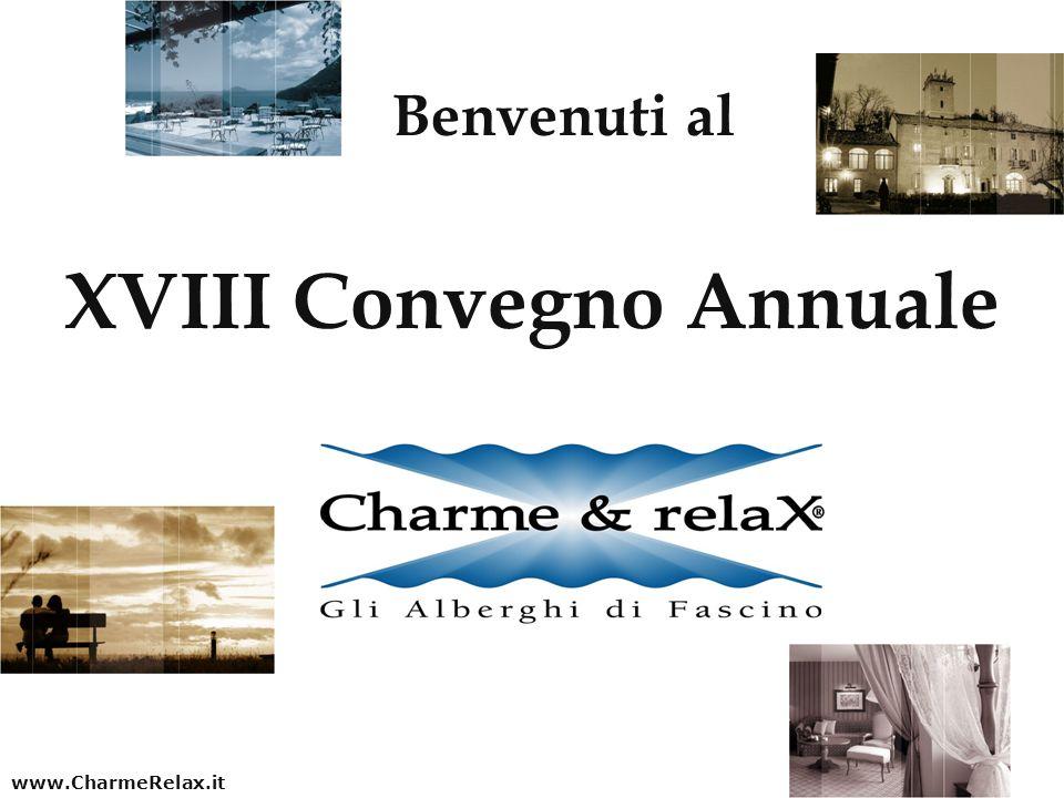 XVIII Convegno Annuale Benvenuti al www.CharmeRelax.it