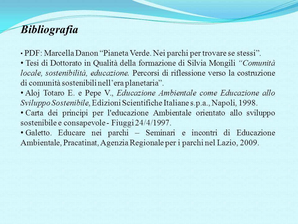 """Bibliografia PDF: Marcella Danon """"Pianeta Verde. Nei parchi per trovare se stessi"""". Tesi di Dottorato in Qualità della formazione di Silvia Mongili """"C"""
