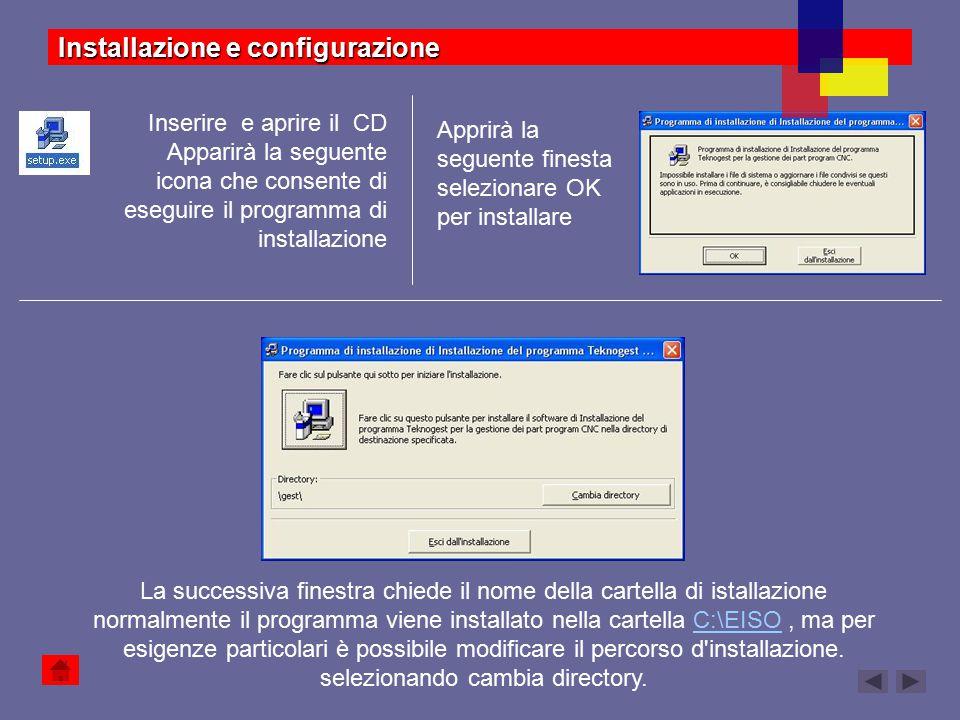 Configurazione file Esio.ini Dopo l'installazione del programma è necessario eseguire la configurazione del file Eiso.ini.