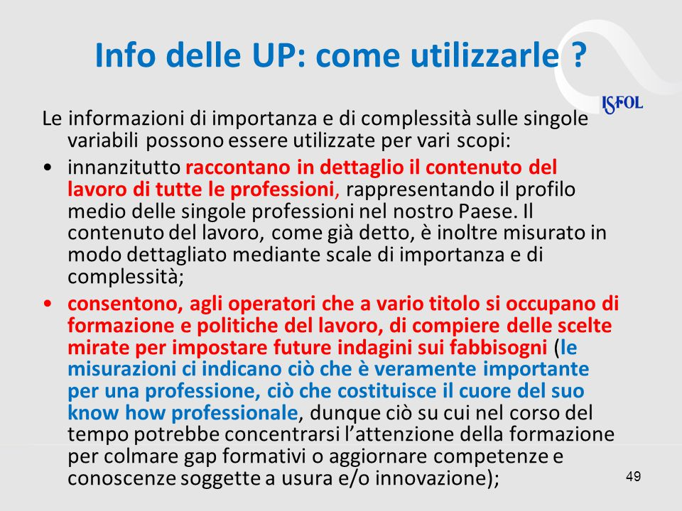 49 Info delle UP: come utilizzarle .
