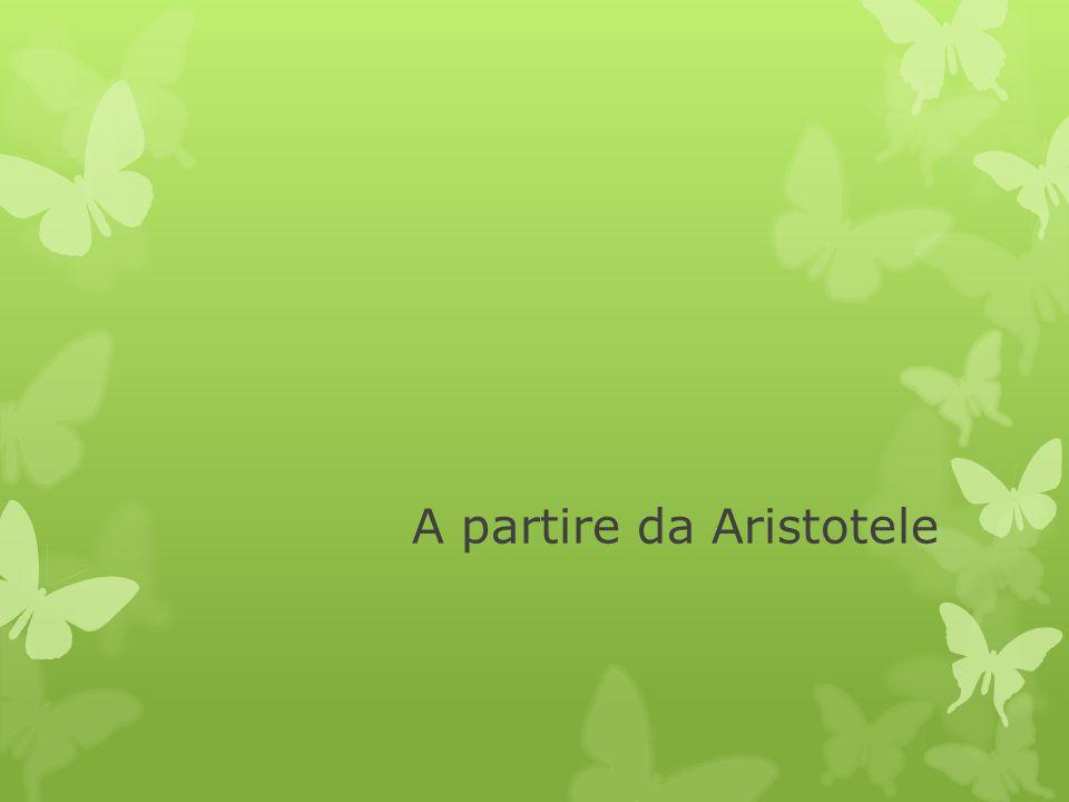 A partire da Aristotele