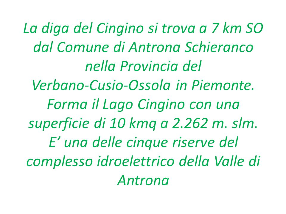 La diga del Cingino (Italia)