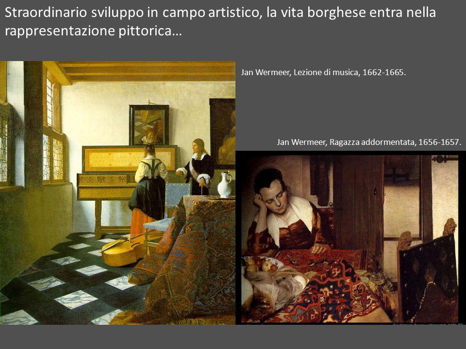 Straordinario sviluppo in campo artistico, la vita borghese entra nella rappresentazione pittorica… Jan Wermeer, Ragazza addormentata, 1656-1657.